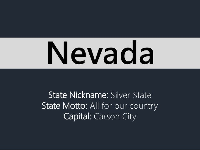 State Nickname Silver State State