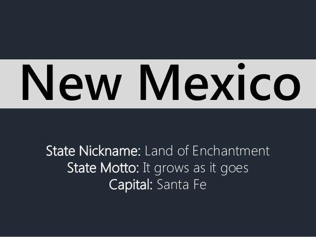 State Nickname: Land of Enchantment