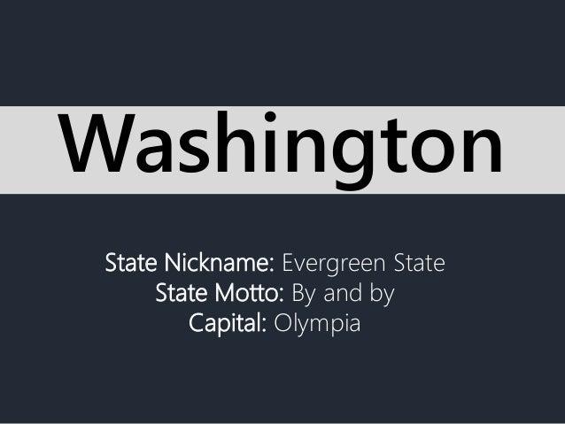 State Nickname Evergreen State State