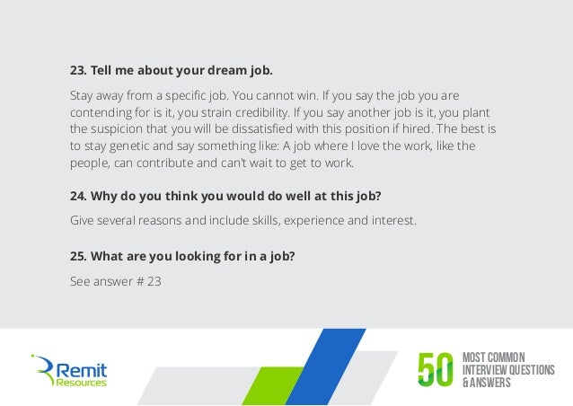 12 most common interview questions answers50 23 tell me about your dream job - Your Dream Job Tell Me About Your Dream Job