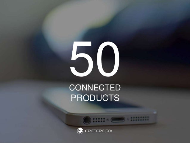 #50Connected  50  CONNECTED  PRODUCTS