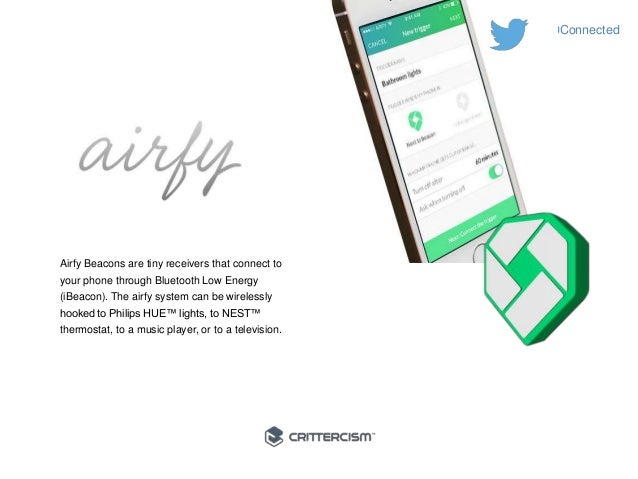 #50Connected  Airfy Beacons are tiny receivers that connect to  your phone through Bluetooth Low Energy  (iBeacon). The ai...