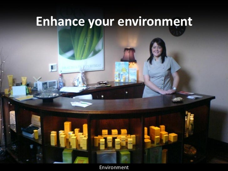 Enhance your environment              Environment