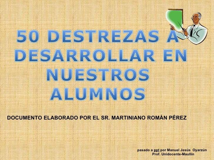 DOCUMENTO ELABORADO POR EL SR. MARTINIANO ROMÁN PÉREZ pasado a  ppt  por Manuel Jesús  Oyarzún Prof. Unidocente-Maullín