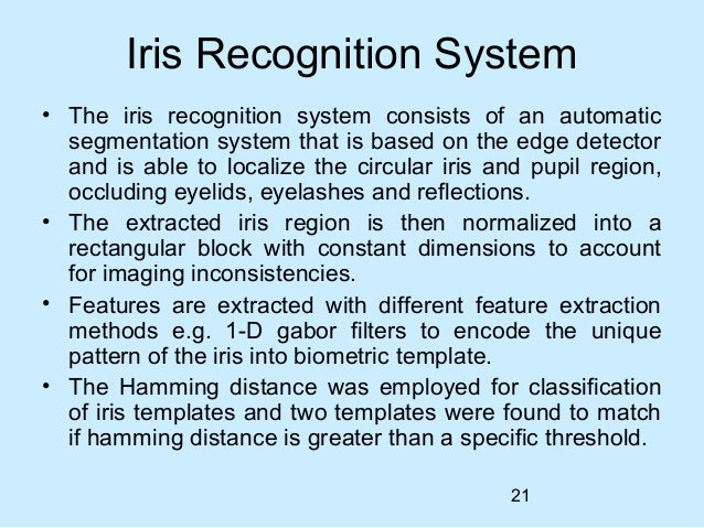 iris recognition thesis 2011 Abstract in this thesis, an iris recognition system is presented as a biometrically based technology for person identification using support vector machines (svm).