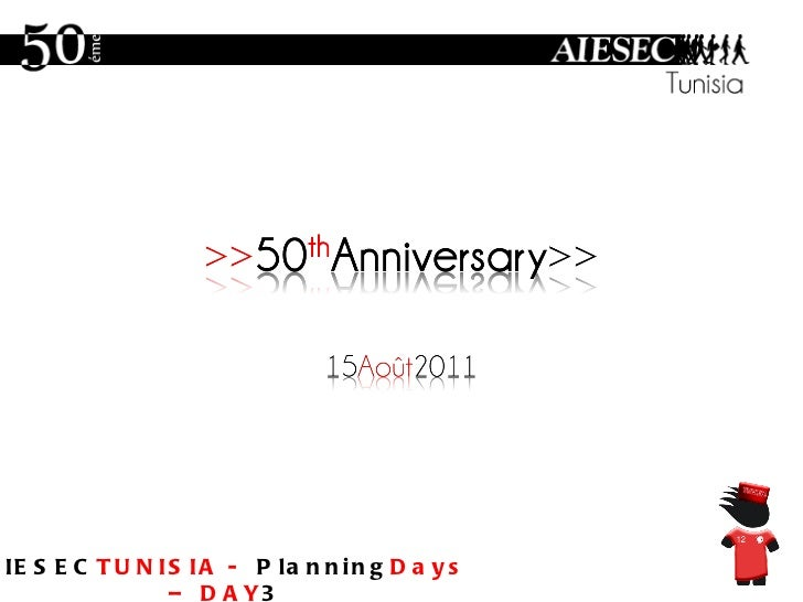 AIESEC TUNISIA -  Planning Days – DAY 3