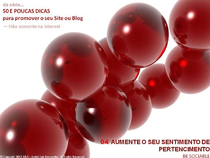 © Copyright 2012 A&A – André Luiz Bernardes - All Rights Reserved