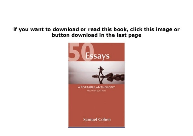 50 essays a portable anthology table of contents - Magazine
