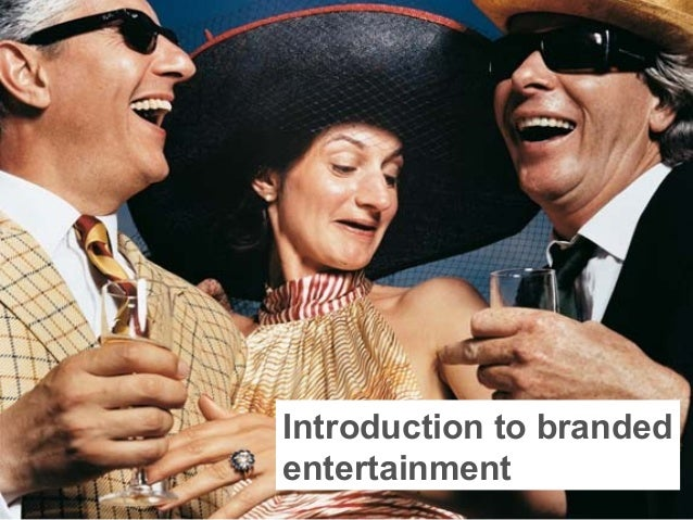 Introduction to branded entertainment