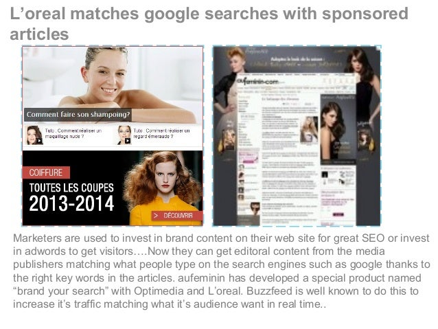 L'oreal matches google searches with sponsored articles Marketers are used to invest in brand content on their web site fo...