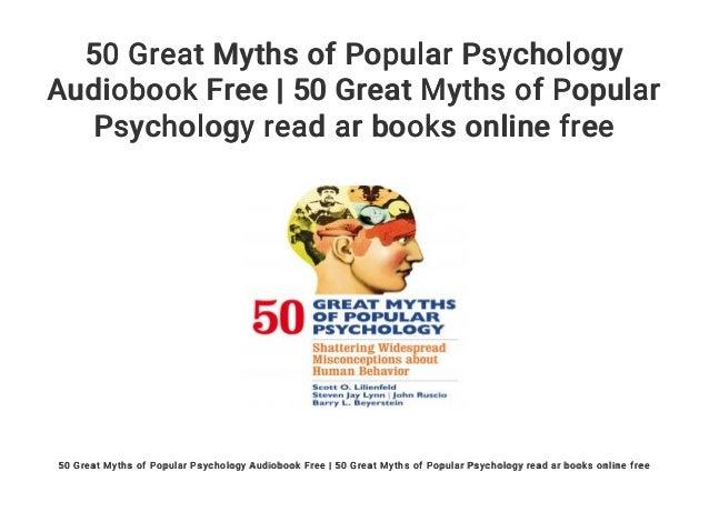 50 Great Myths Of Popular Psychology Audiobook Free 50 Great Myths