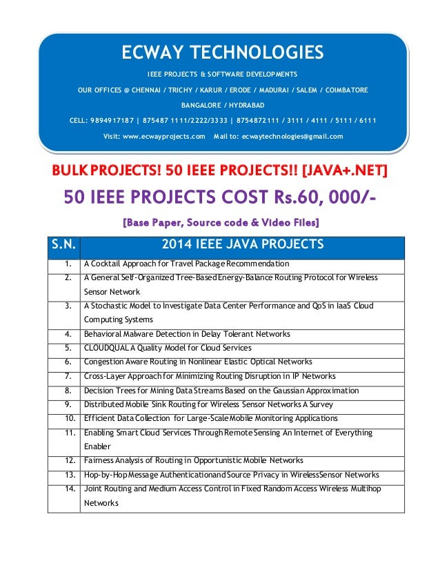 BULK PROJECTS! 50 IEEE PROJECTS!! [JAVA+.NET]  50 IEEE PROJECTS COST Rs.60, 000/-  [Base Paper, Source code & Video Files]...