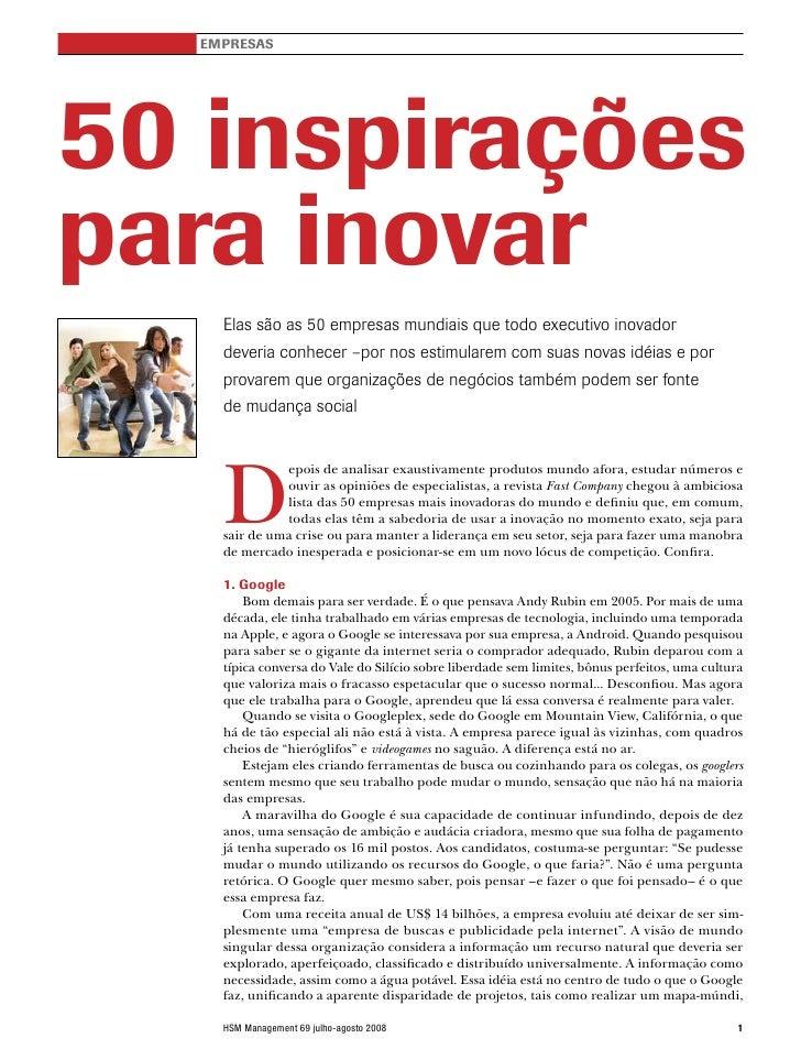 EMPRESAS     50 inspirações para inovar     Elas são as 50 empresas mundiais que todo executivo inovador     deveria conhe...