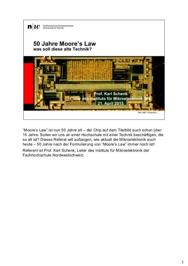 """""""Moore's Law"""" ist nun 50 Jahre alt – der Chip auf dem Titelbild auch schon über 15 Jahre. Sollen wir uns an einer Hochschu..."""