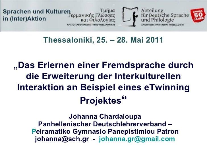 """"""" Das Erlernen einer Fremdsprache durch die Erweiterung der Interkulturellen Interaktion an Beispiel eines eTwinning Proje..."""