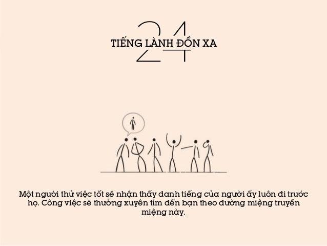 24  TIẾNG LÀNH ĐỒN XA  Một người thử việc tốt sẽ nhận thấy danh tiếng của người ấy luôn đi trước họ. Công việc sẽ thường x...