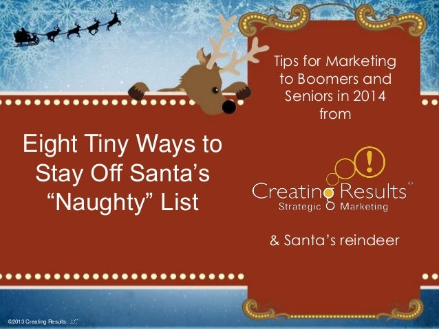 """Tips for Marketing to Boomers and Seniors in 2014 from  Eight Tiny Ways to Stay Off Santa's """"Naughty"""" List & Santa's reind..."""