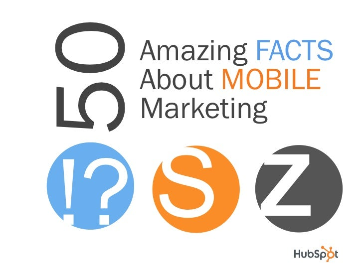 50 Amazing FACTS About MOBILE Marketing!? S Z