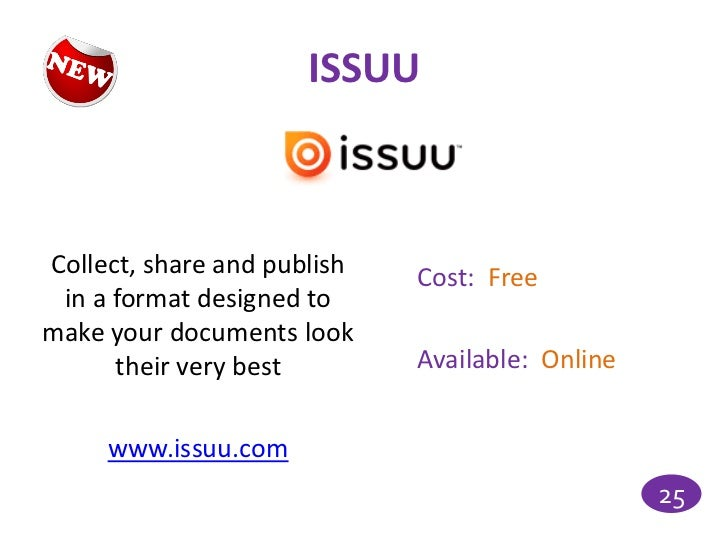 ISSUUCollect, share and publish   Cost: Free in a format designed tomake your documents look      their very best        A...