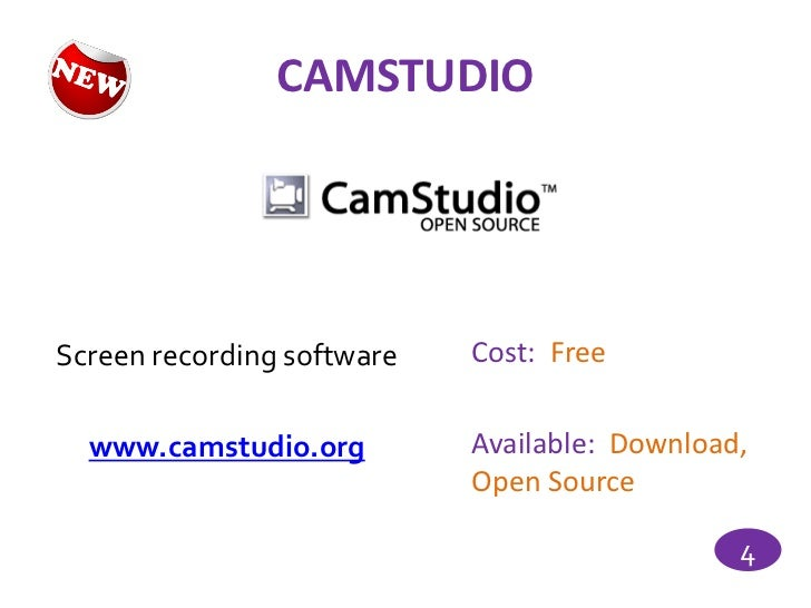 CAMSTUDIOScreen recording software   Cost: Free  www.camstudio.org         Available: Download,                           ...