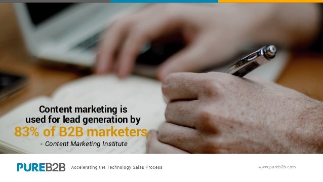 Content marketing is used for lead generation by 83% of B2B marketers. - Content Marketing Institute