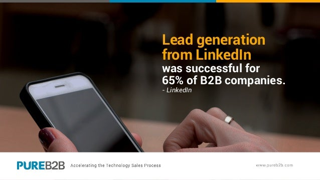 Lead generation from LinkedIn was successful for 65% of B2B companies. - LinkedIn