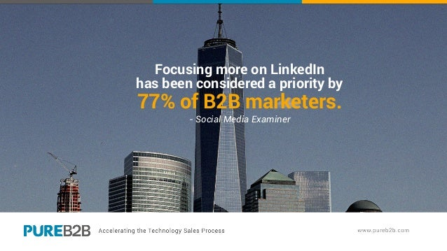 Focusing more on LinkedIn has been considered a priority by 77% of B2B marketers. - Social Media Examiner