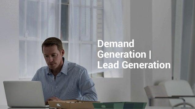 Demand Generation   Lead Generation