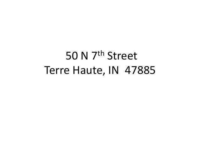 50 N 7th Street Terre Haute, IN 47885