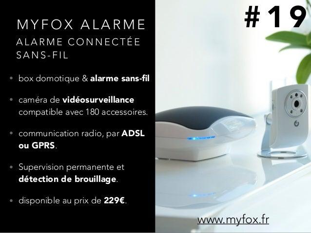 M Y F O X A L A R M E • box domotique & alarme sans-fil • caméra de vidéosurveillance compatible avec 180 accessoires. • co...