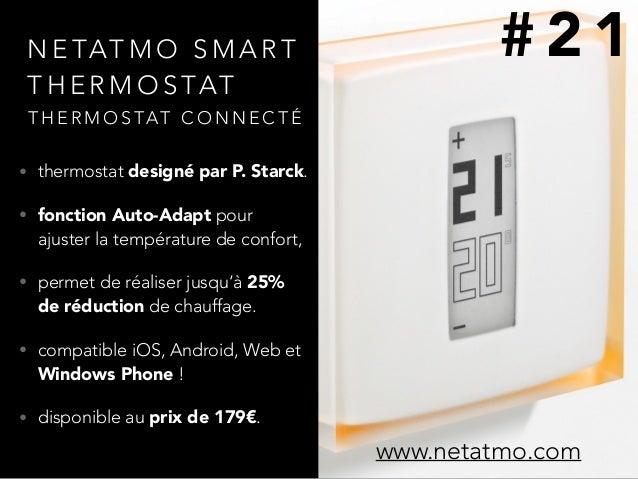 N E TAT M O S M A R T T H E R M O S TAT • thermostat designépar P. Starck. • fonction Auto-Adapt pour ajuster la températ...