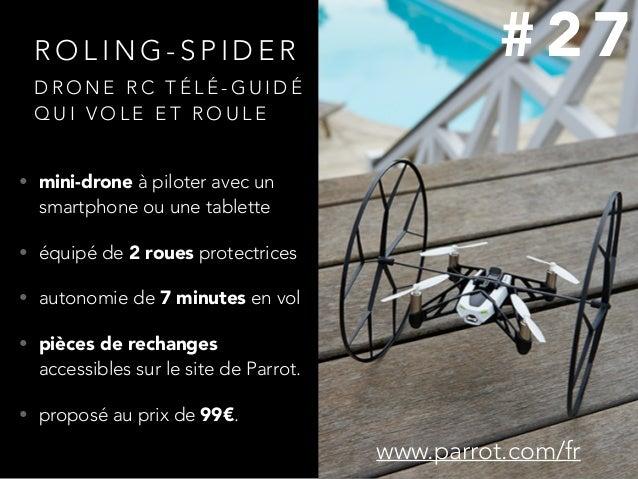 R O L I N G - S P I D E R • mini-drone à piloter avec un smartphone ou une tablette • équipé de 2 roues protectrices • aut...