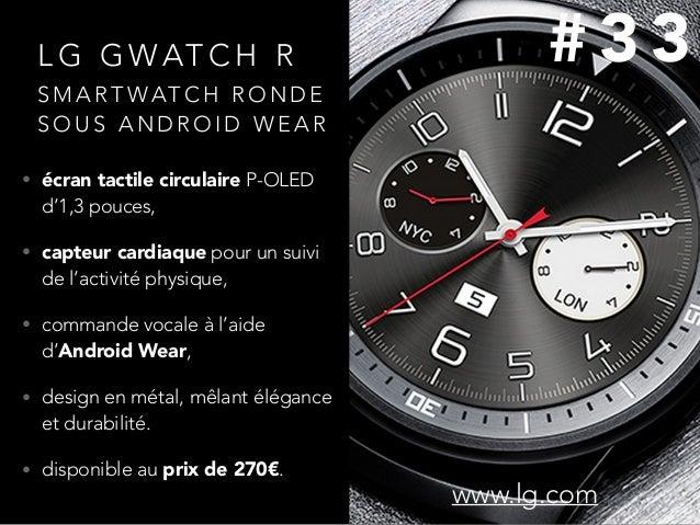 L G G WAT C H R • écran tactile circulaire P-OLED d'1,3 pouces, • capteur cardiaque pour un suivi de l'activité physique, ...