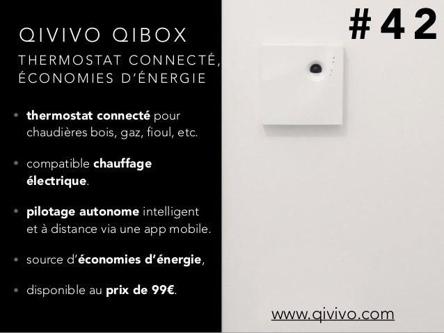 Q I V I V O Q I B O X • thermostat connecté pour chaudières bois, gaz, fioul, etc. • compatible chauffage électrique. • pi...