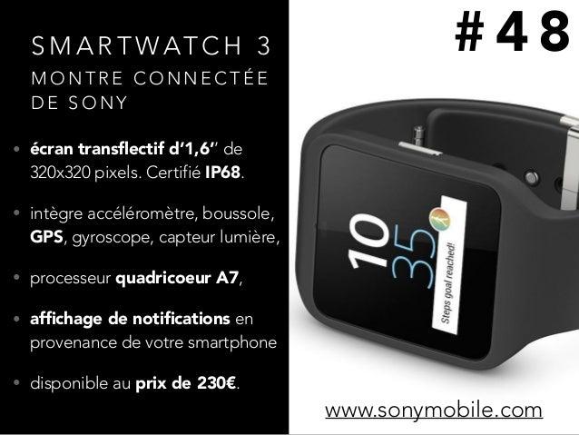 S M A R T WAT C H 3 • écran transflectif d'1,6'' de 320x320 pixels. Certifié IP68. • intègre accéléromètre, boussole, GPS, ...
