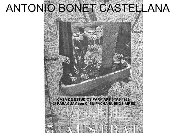 ANTONIO BONET CASTELLANA CASA DE ESTUDIOS PARA ARTISTAS 1939  C/ PARAGUAY con C/ SUIPACHA BUENOS AIRES