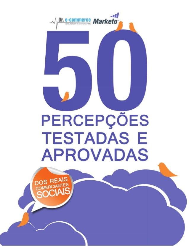 50 percepções testadas e aprovadas dos reais comerciantes sociais