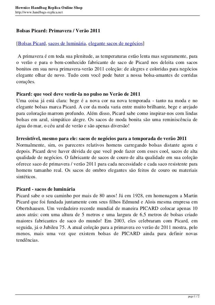 Hownice Handbag Replica Online Shophttp://www.handbags-replica.netBolsas Picard: Primavera / Verão 2011[Bolsas Picard, sac...