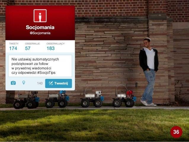 Nie ustawiaj automatycznych podziękowań za follow w prywatnej wiadomości czy odpowiedzi #SocjoTips 36