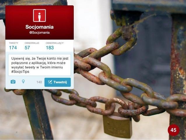 Upewnij się, że Twoje konto nie jest połączone z aplikacją, która może wysyłać tweety w Twoim imieniu #SocjoTips 45