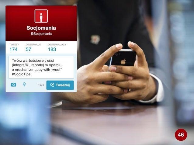 """Twórz wartościowe treści (infografiki, raporty) w oparciu o mechanizm """"pay with tweet"""" #SocjoTips 46"""