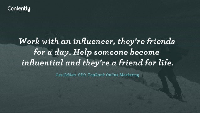 Contentlg  Work with an influencer,  they're friends for a day.  Help someone become influential and they're a friend for l...