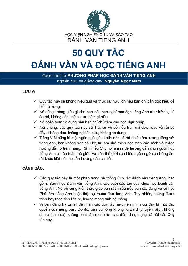 HỌC VIỆN NGHIÊN CỨU VÀ ĐÀO TẠO ĐÁNH VẦN TIẾNG ANH 2nd floor, No 1 Hoang Dao Thuy St, Hanoi Tel: 04.6670 00 22 ▪ Hotline: 0...