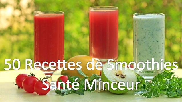50 recettes smoothies sant minceur. Black Bedroom Furniture Sets. Home Design Ideas