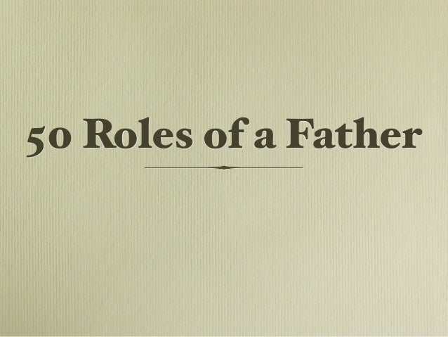 50 Roles of a Father