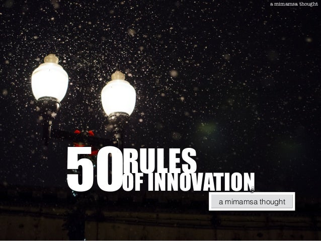 a mimamsa thought 50RULES OF INNOVATION a mimamsa thought
