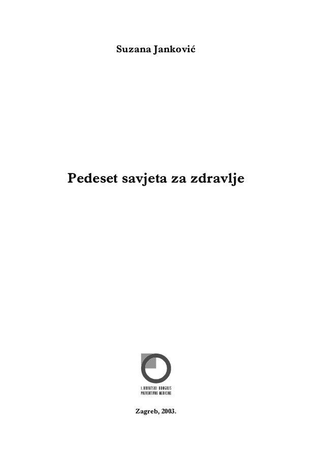 Suzana Janković  Pedeset savjeta za zdravlje  Zagreb, 2003.