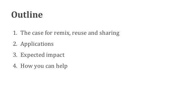 The case for remix, reuse & sharing