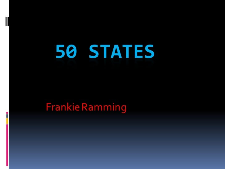 50 STATESFrankie Ramming