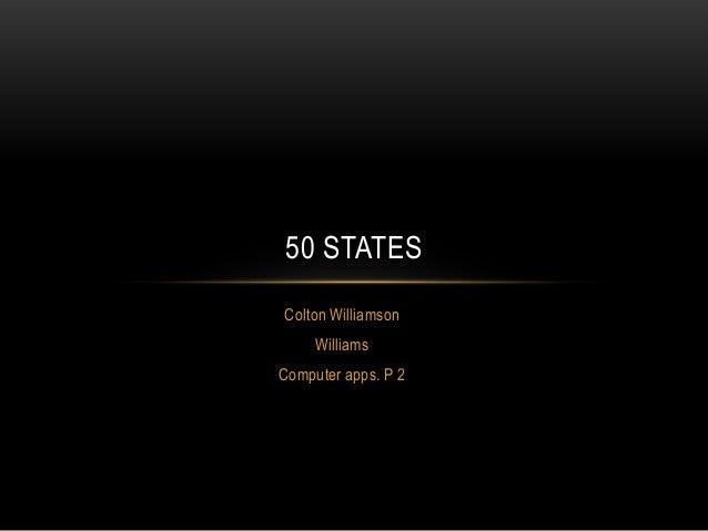 50 STATESColton Williamson     WilliamsComputer apps. P 2